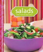 Salads : More Than 80 Fresh Ideas : Test Kitchen Cookbook Series - Murdoch Books Test Kitchen