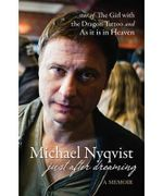 Just After Dreaming : A Memoir - Michael Nyqvist
