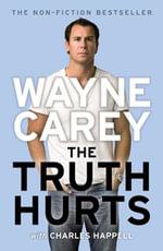 The Truth Hurts - Wayne Carey