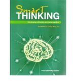 Smart Thinking : Developing Reflection and Metacognition - Jeni Wilson
