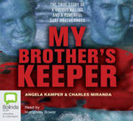 My Brothers Keeper : 7 Spoken Word CDs - Angela Kamper