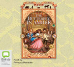 The Butterfly in Amber : Chain of Charms 6 - Kate Forsyth