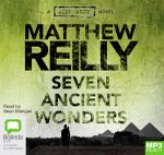 Seven Ancient Wonders : MP3 - Matthew Reilly