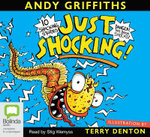 Just Shocking! (Audio CD) : JUST! Series: Book 6 - Andy Griffiths