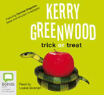 Trick or Treat : a Corinna Chapman Mystery: 8 Spoken Word CDs, 9 Hours - Kerry Greenwood