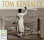 The Widow and Her Hero - Thomas Keneally