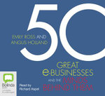 50 Great E-Businesses and the Minds Behind Them - Emily Ross