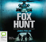 Fox Hunt : 6 Spoken Word CDs - James Phelan