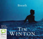 Breath : CD Audio Book - Tim Winton