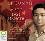 Mao's last dancer young readers edition - Li Cunxin