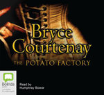 The Potato Factory : 20 Spoken Word CDs - Bryce Courtenay