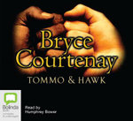 Tommo and Hawk : 18 Spoken Word CDs - Bryce Courtenay