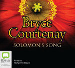 Solomon's Song : 17 Spoken Word CDs - Bryce Courtenay