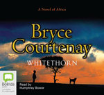 Whitethorn : 20 Spoken Word CDs, 1500 Minutes - Bryce Courtenay