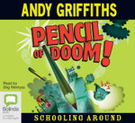 Pencil of Doom (Audio CD) : Schooling Around Series: Book 2 - Andy Griffiths