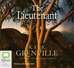 The Lieutenant : Audio CD Unabridged - Kate Grenville