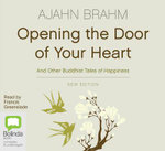 Opening the Door of Your Heart : 5 Spoken Word CDs - Ajahn Brahm
