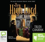 The High Lord : Black Magician Trilogy : Book 3 - Trudi Canavan