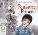 Peasant Prince CD - Li Cunxin