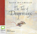 The Tale of Despereaux : 3 Spoken Word CDs - Kate DiCamillo
