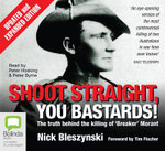 Shoot Straight, You Bastards! - Nick Bleszynski