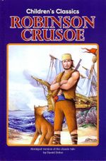 Robinson Crusoe - Abridged version : Children's Classics - Daniel Defoe