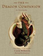 The Dragon Companion  : Dragonkeeper Series - Carole Wilkinson