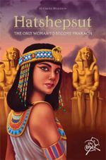 Hatshepsut :  The Lost Pharaoh of Egypt : Carole Wilkinson Series - Carole Wilkinson