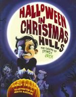 Halloween in Christmas Hills : The Legend of Stingy Jack : Karen Tayleur Series - Karen Tayleur