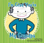 I'm Glad You're My Grandpa - Cathy Phelan