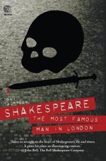 Shakespeare : The Most Famous Man in London : The Drum Series - Tony Thompson
