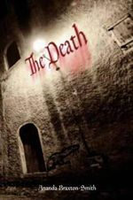 The Death : The Horror of the Plague : The Drum Series - Ananda Braxton-Smith