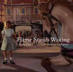 Flame Stands Waiting : Corinne Fenton Series - Corinne Fenton