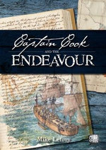 Captain Cook And The Endeavour : Our Stories Series - Mike Lefroy