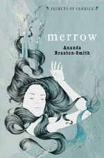 Merrow : Secrets of Carrick Series - Ananda Braxton-Smith