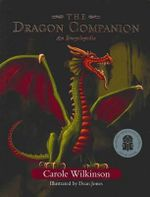 The Dragon Companion : Dragonkeeper Series - Carole Wilkinson