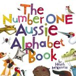 The Number One Aussie Alphabet Book : Heath MacKenzie Series - Heath McKenzie