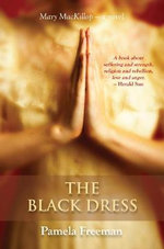 The Black Dress : The Drum Series - Pamela Freeman