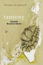 Secrets of Carrick : Tantony - Ananda Braxton-Smith
