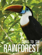 Going to the Rainforest - Black Dog  Books (Australia) Staff