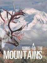 Going to the Mountains - Wild Dogs Books