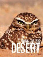 Going to the Desert - Black Dog Publishing Staff