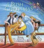 A Bush Christmas - C. J. Dennis