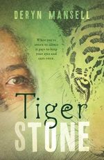 Tiger Stone - Deryn Mansell
