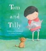 Tom and Tilly - Jedda Robaard