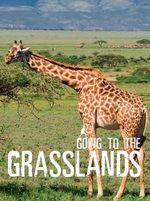 Going to the Grasslands - Wild Dogs Books