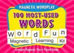 Magnetic Wordplay : 100 Most-Used Words - Kate Knapp