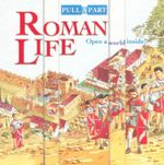 Roman Life : Pull A Part - Andy Rowland