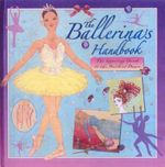 The Ballerina's Handbook - Kate Castle