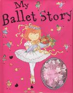 My Ballet Story - Gil Davies